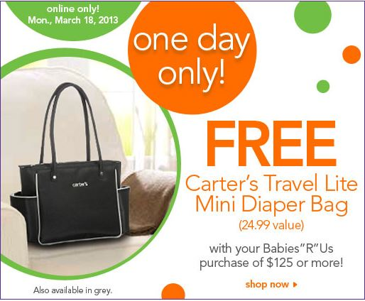 babies r us free carter 39 s diaper bag with any purchase of 125 or more today only. Black Bedroom Furniture Sets. Home Design Ideas