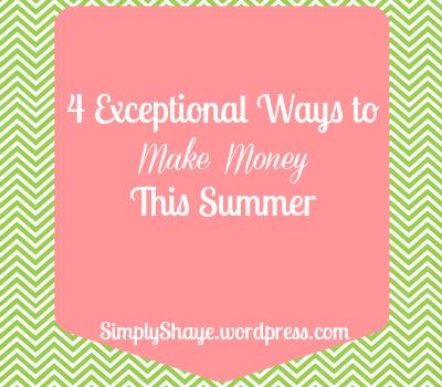 4 exceptional ways to make money