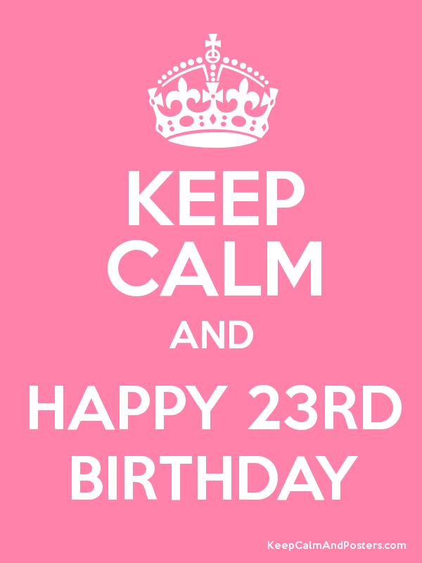 С днём рождения поздравления 23 года