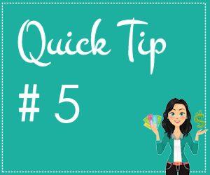 quick-tip 5