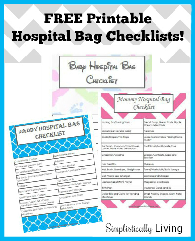 FREE Printable Hospital Bag Checklists! For Mommy, Daddy, & Baby!