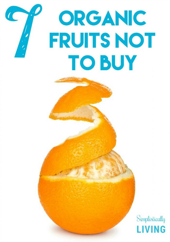 7 Organic Fruits Not to Buy