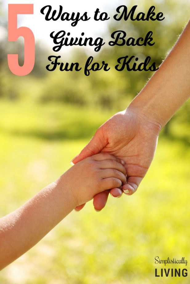 5 Ways to Make Giving Back Fun for Kids