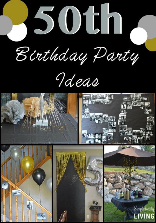 How to throw a 50th birthday bash simplistically living for 50 birthday party decoration ideas