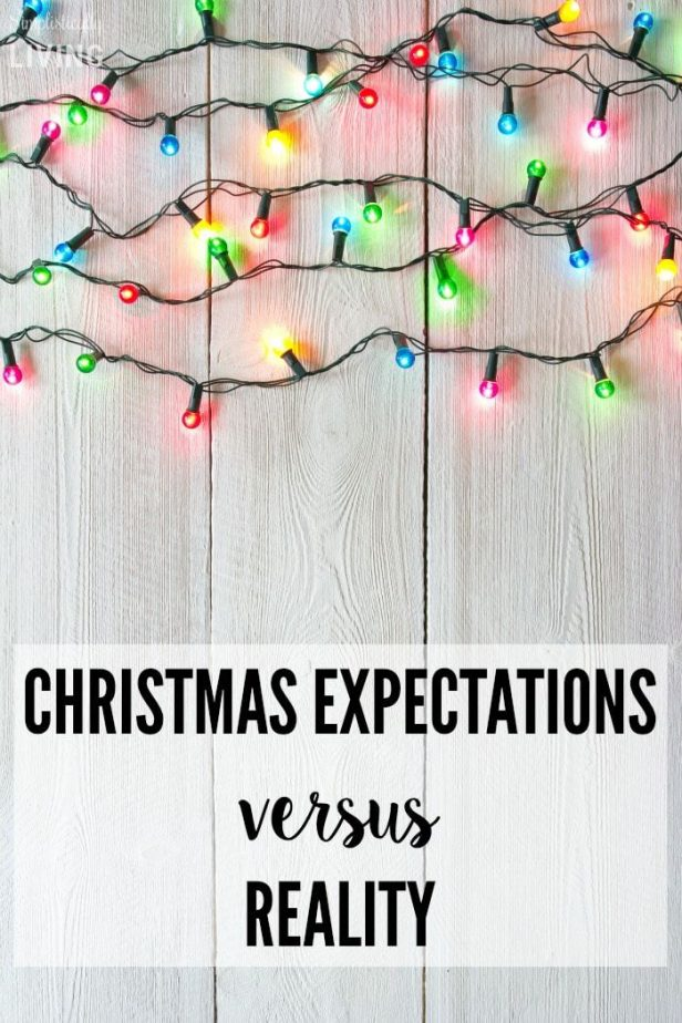 Christmas Expectations Verses Reality