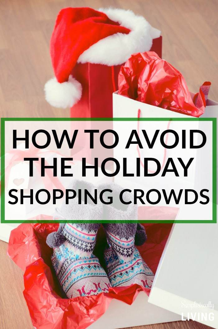 HOW TO AVOID THE HOLIDAY SHOPPING CROWDS