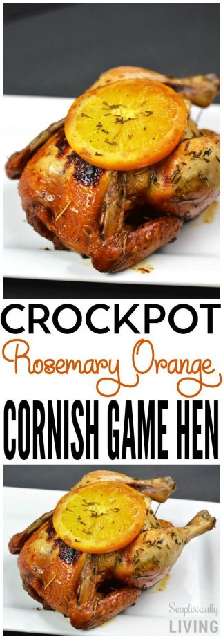 crockpot rosemary orange cornish game hen chicken