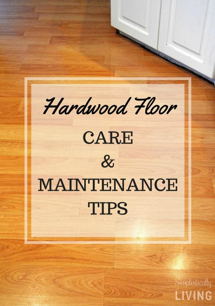 Hardwood Floor Care Maintenance Tips Simplistically Living