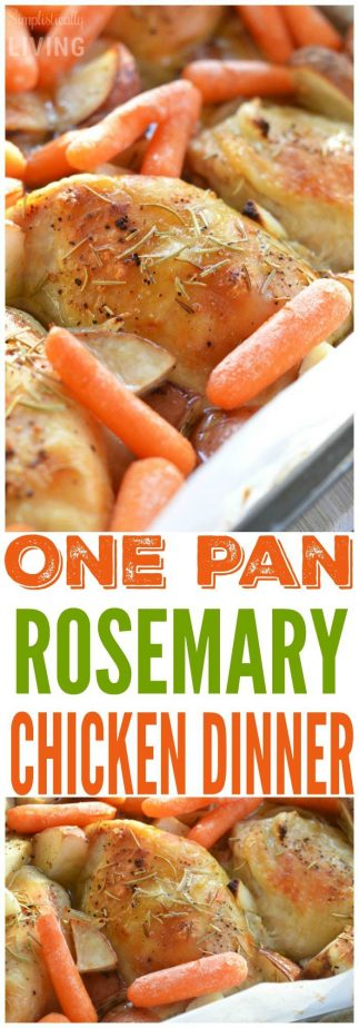 One pan rosemary chicken dinner simplistically living for What can i make for dinner with chicken