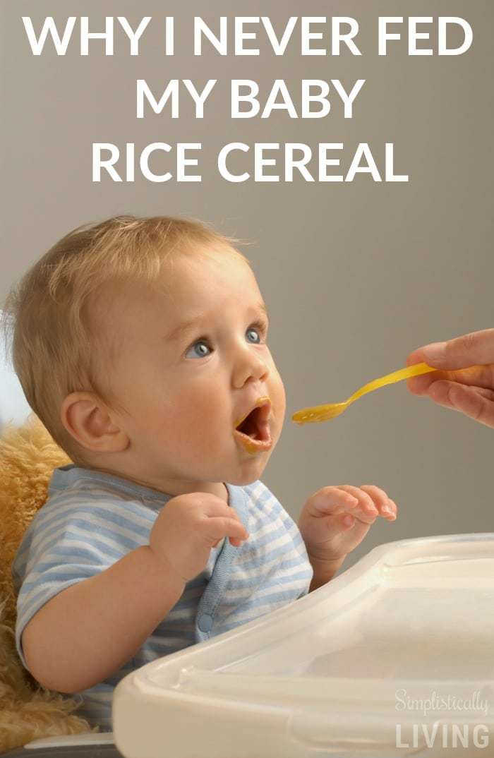 Why I Never Fed My Baby Rice Cereal