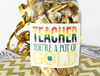 Teacher Pot of Gold Gift Idea + Free Printable