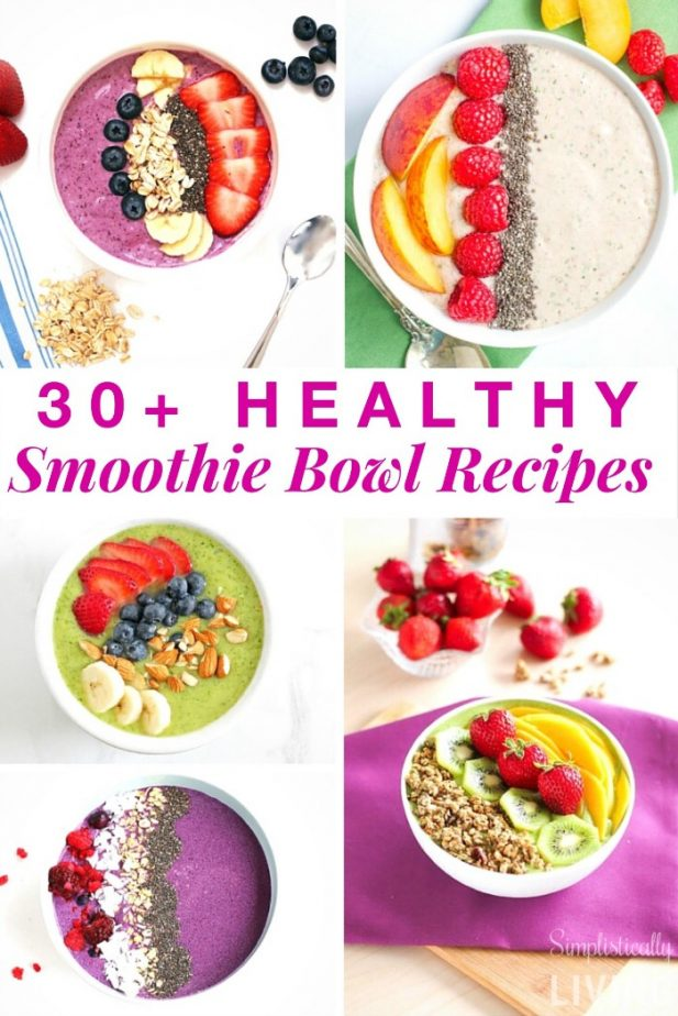 30+ Healthy Smoothie Bowl Recipes2
