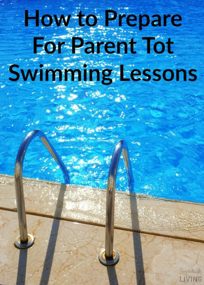 How to Prepare For Parent Tot Swimming Lessons