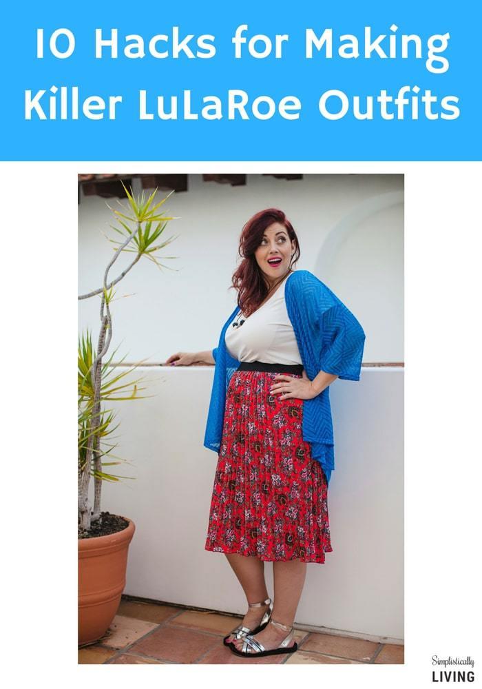 10 hacks for making killer LuLaRoe outfits