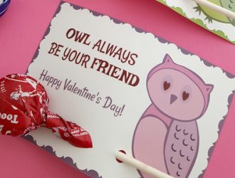 """Owl Always Be Your Friend"" Valentine Printable"