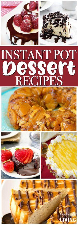 Instant Pot Dessert Recipes #instantpot #instantpotrecipes #dessertrecipes #instantpotdessert