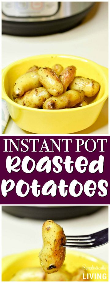 Instant Pot Roasted Fingerling Potatoes #instantpot #roastedpotatoes #potatoes #instantpotpotatoes