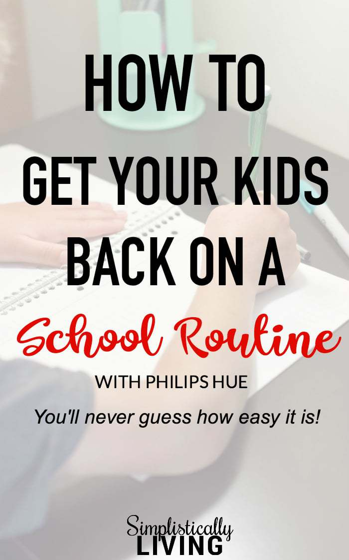 How to Get Your Kids Back on a School Routine - a super simple way to getting kids back onto a regular routine without a fight. #ad #schoolroutine #homeworkroutine #schoolschedule #backtoschool | simplisticallyliving.com