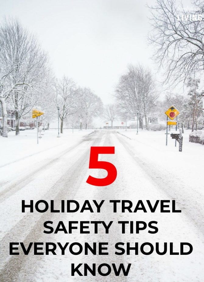 5 Holiday Travel Safety Tips Everyone Should Know - tips to help you arrive to your destination safely this holiday season. #holidaytravel #travelsafely #holidaytips #traveltips #travel | simplisticallyliving.com