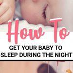 get baby to sleep through the night