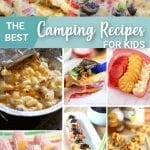 camping meals for kids;food to take camping with kids