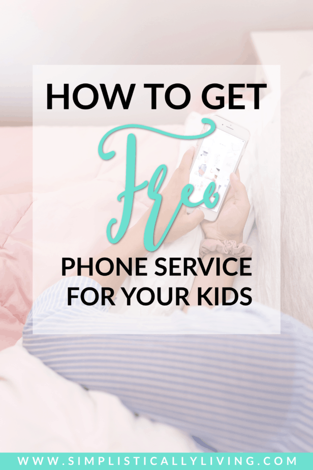 step-by-step instructions on how to get free cell phone service for your kids