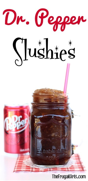 Dr. Pepper Slush Recipe! {Ice Cold Slushie}