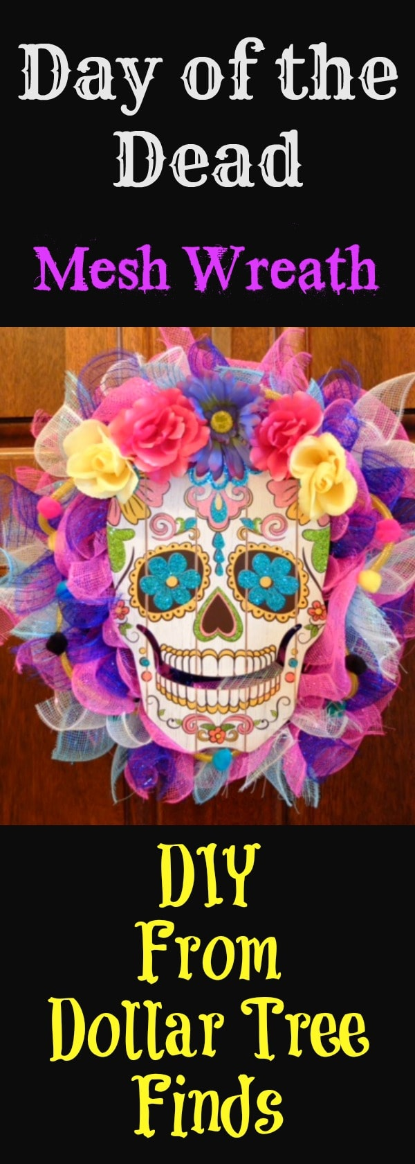 Day of the Dead Mesh Wreath…DIY From Dollar Tree Finds